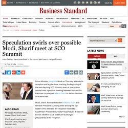 Speculation swirls over possible Modi, Sharif meet at SCO Summit