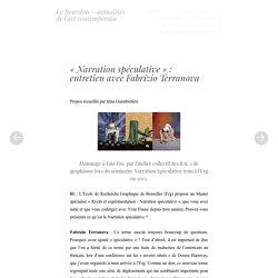 «Narration spéculative»: entretien avec Fabrizio Terranova