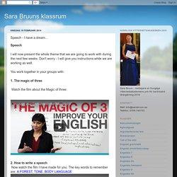 Sara Bruuns klassrum: Speech - I have a dream...