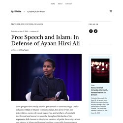 Free Speech and Islam: In Defense of Ayaan Hirsi Ali