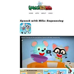 Speech with Milo: Sequencing – Speech with Milo