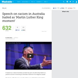 Speech on racism in Australia hailed as 'Martin Luther King moment'