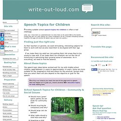 Speech topics for children, school speech topics, school speech ideas