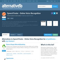 SpeechTexter - Online Voice Recognition Alternatives and Similar Websites and Apps