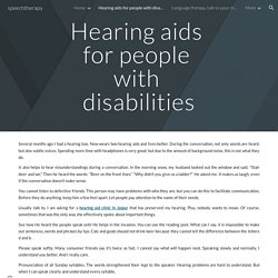 Hearing aids for people with disabilities