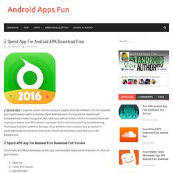 Z Speed App For Android APK Download Free - Android Apps Fun