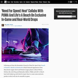 'Need For Speed: Heat' Collabs With PUMA And Life's A Beach On Exclusive Drop