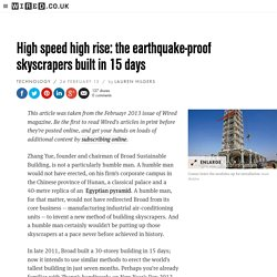High speed high rise: the earthquake-proof skyscrapers built in 15 days