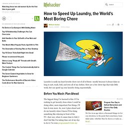 How to Speed Up Laundry, the World's Most Boring Chore