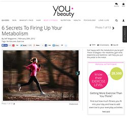 Speed Up Your Metabolism - YouBeauty.com - StumbleUpon