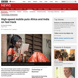 High-speed mobile puts Africa and India on fast track