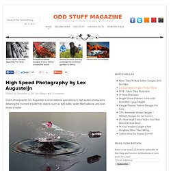 High Speed Photography by Lex Augusteijn