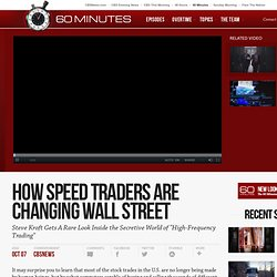 How Speed Traders Are Changing Wall Street - 60 Minutes