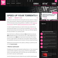 Speed up your torrents II