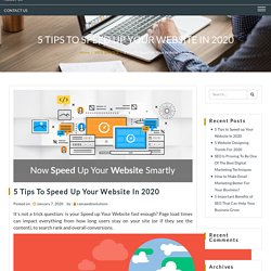 5 Tips to Speed up Your Website In 2020