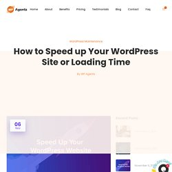 How to Speed up WordPress Site or Loading Time