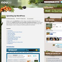 Speeding Up WordPress - Noupe Design Blog