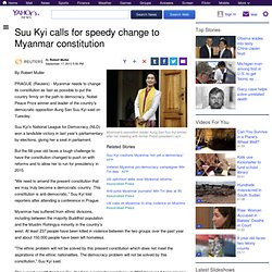 Suu Kyi calls for speedy change to Myanmar constitution