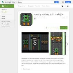 speedy snelweg auto stad rijde - Android-apps op Google Play