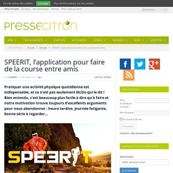 SPEERIT, l'application pour faire de la course entre amis