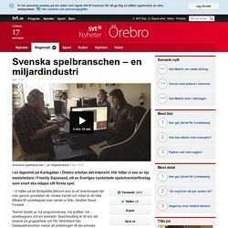Svenska spelbranschen – en miljardindustri