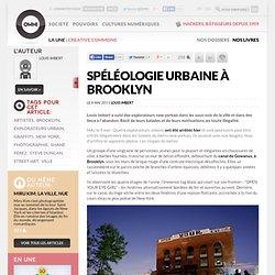 Spéléologie urbaine à Brooklyn