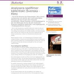 Analysera spelfilmer källkritiskt (Svenska - Film)