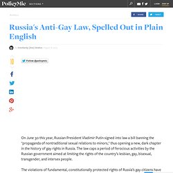Russia's Anti-Gay Law, Spelled Out in Plain English