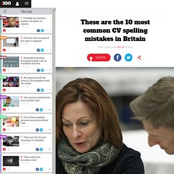 These are the 10 most common CV spelling mistakes in Britain