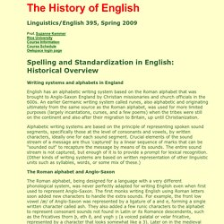 The History of English: Spelling and Standardization (Suzanne Kemmer)