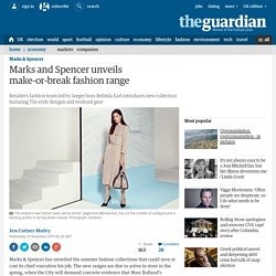 Marks and Spencer unveils make-or-break fashion range