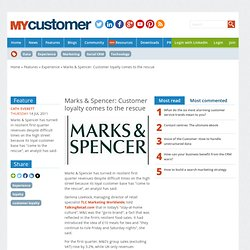 M&S: Customer loyalty comes to the rescue