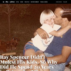 Ray Spencer's Kids Falsely Accused Him of Sexual Abuse