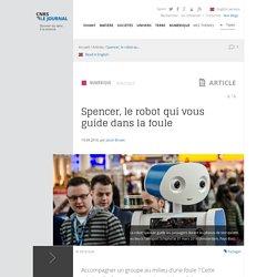 Spencer, le robot qui vous guide dans la foule