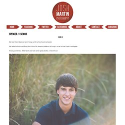 Spencer // Senior » Josh Martin Photography