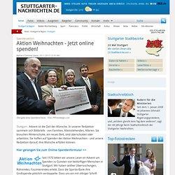 Spendenaktion: Aktion Weihnachten - Jetzt online spenden! - Stuttgart