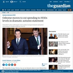 Osborne moves to cut spending to 1930s levels in dramatic autumn statement