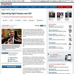 Spending fight freezes war bill - David Rogers