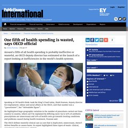 One fifth of health spending is wasted, says OECD official