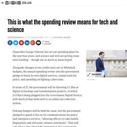 Spending review: what it means for tech and science
