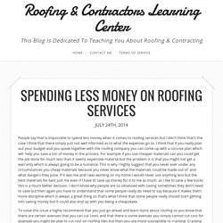 Spending Less Money On Roofing Services