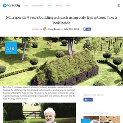Man Builds Beautiful Church Using Living Trees