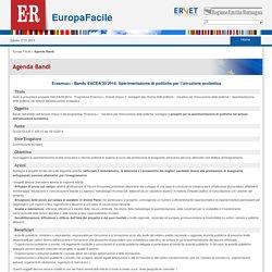 Erasmus+ - Bando EACEA/30/2014: Sperimentazione di politiche per l istruzione scolastica<BR>