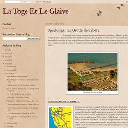 La Toge Et Le Glaive: Sperlonga : La Grotte de Tibère.