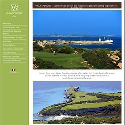 Spérone Golf Resort so called Pebble Beach of Europe