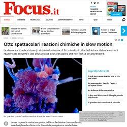 Otto spettacolari reazioni chimiche in slow motion