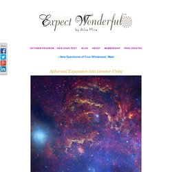 Spherical Expansion into Greater Unity - Expect Wonderful by Ailia Mira