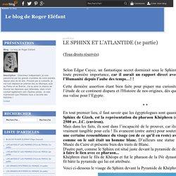 LE SPHINX ET L'ATLANTIDE (1e partie) - Le blog de Roger Eléfant