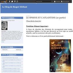 LE SPHINX ET L'ATLANTIDE (2e partie) - Le blog de Roger Eléfant