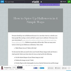 How to Spice Up Halloween in 4 Simple Ways